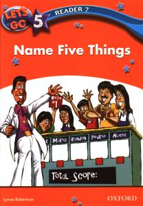 LETS GO5 READER 7 Name five Things