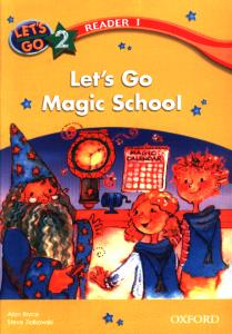 LETS GO2 READER 1 Lets Go Magic School