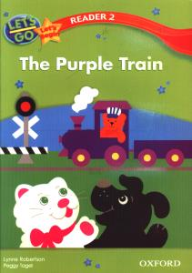LETS GO LETS Begin READER 2 The Purle Train