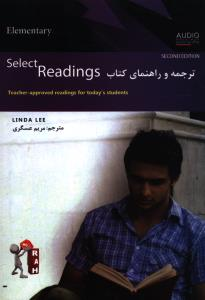 ترجمه و راهنمای کتاب ELementry Select Readings