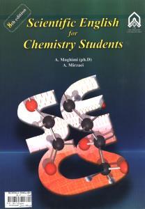 SCIENCE ENGLISH FOR CHEMISTRY STUDENTS انگلیسی برای دانشجویان شیمی